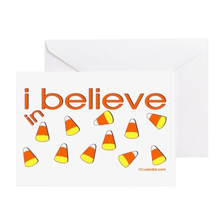 I believe in Candy Corn Greeting Card
