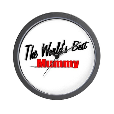 """The World's Best Mummy"" Wall Clock"