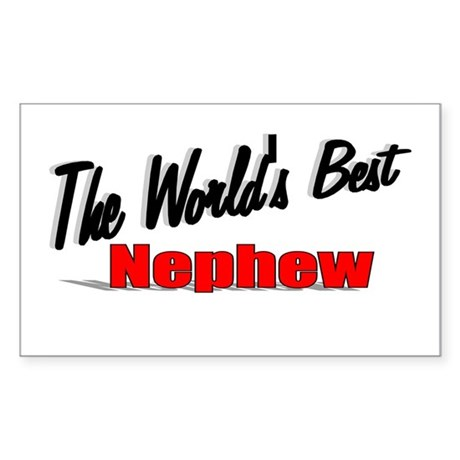 &quot;The World's Best Nephew&quot; Rectangle Sticker