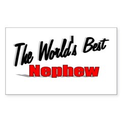 """The World's Best Nephew"" Rectangle Sticker"