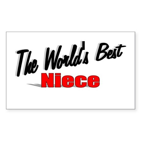 """The World's Best Niece"" Rectangle Sticker"