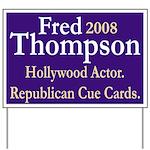 Hollywood Fred Thompson Yard Sign