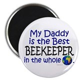"Best Beekeeper In The World (Daddy) 2.25"" Magnet ("
