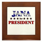 JANA for president Framed Tile