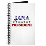 JANA for president Journal