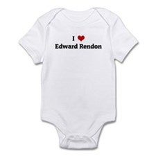 I Love Edward Rendon Infant Bodysuit
