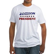 JAMESON for president Shirt