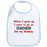 Engineer (Like My Mommy) Bib
