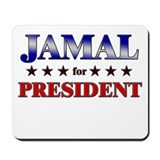 JAMAL for president Mousepad