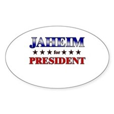 JAHEIM for president Oval Decal