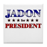 JADON for president Tile Coaster