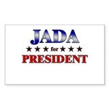 JADA for president Rectangle Bumper Stickers