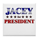 JACEY for president Tile Coaster