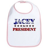JACEY for president Bib
