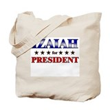 IZAIAH for president Tote Bag