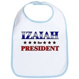 IZAIAH for president Bib