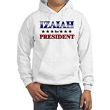 IZAIAH for president Jumper Hoody