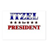 ITZEL for president Postcards (Package of 8)