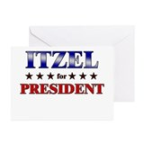 ITZEL for president Greeting Cards (Pk of 10)