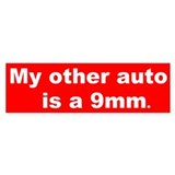 My other auto is a 9mm. Bumper Car Sticker