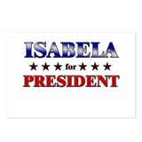 ISABELA for president Postcards (Package of 8)
