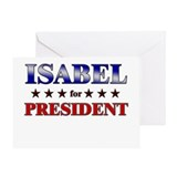 ISABEL for president Greeting Card