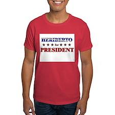 HERIBERTO for president T-Shirt