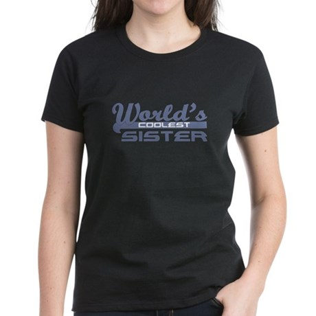 World's Coolest Sister Women's Dark T-Shirt