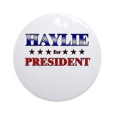 HAYLIE for president Ornament (Round)