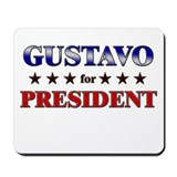 GUSTAVO for president Mousepad