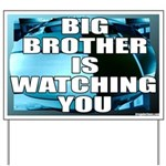 Big Brother is Watching You Yard Sign