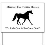 Missouri fox trotter Yard Sign