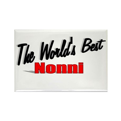 """The World's Best Nonni"" Rectangle Magnet"