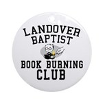 Book Burning Ornament (Round)