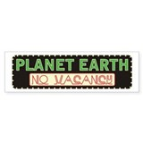 Planet Earth, No Vacancy Bumper Décalcomanies auto