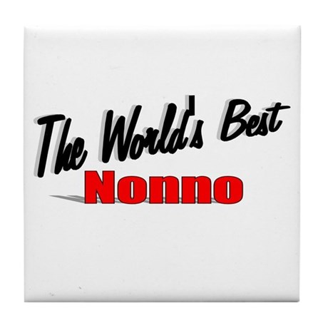 """The World's Best Nonno"" Tile Coaster"