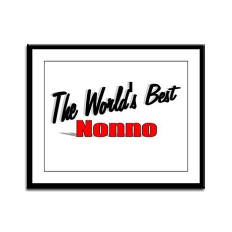 """The World's Best Nonno"" Framed Panel Print"