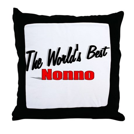 """The World's Best Nonno"" Throw Pillow"