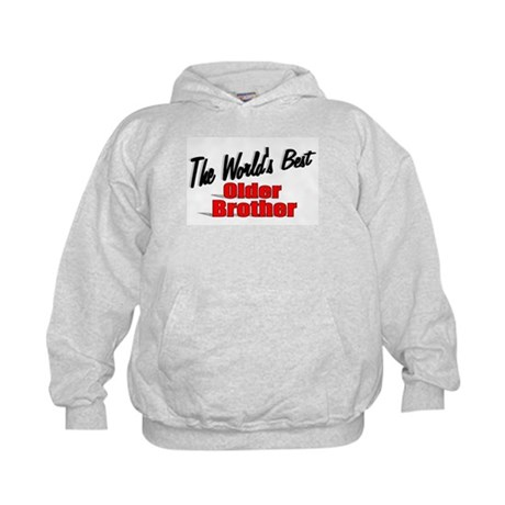 """The World's Best Older Brother"" Kids Hoodie"
