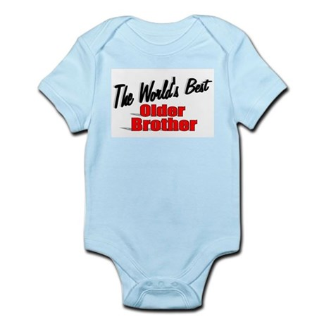 """The World's Best Older Brother"" Infant Bodysuit"