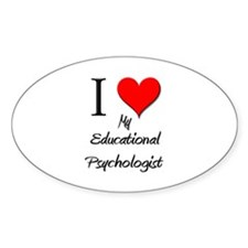 I Love My Educational Psychologist Oval Decal