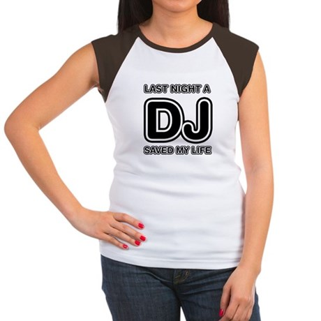 Last Night A DJ Saved My Life Women's Cap Sleeve T