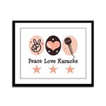 Peace Love Karaoke Framed Panel Print