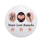 Peace Love Karaoke Ornament (Round)