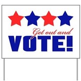 Get out and Vote! Yard Sign
