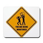 You Are Being Monitored Mousepad
