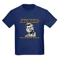 JFK Anti-War Quote T