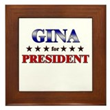 GINA for president Framed Tile