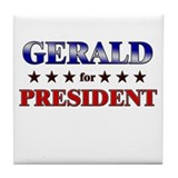 GERALD for president Tile Coaster