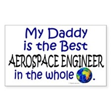 Best Aerospace Engineer In The World (Daddy) Stick